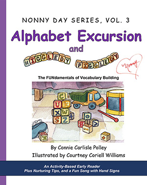 Front cover of Alphabet Excursion and Higgledy-Piggledy by Connie Carlisle Polley